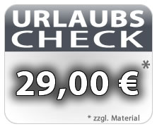 URLAUBS-CHECK für nur 29,00 € zzgl. Materialkosten